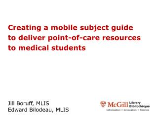 Creating a mobile subject guide to deliver point-of-care resources to medical students