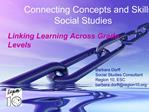 Connecting Concepts and Skills in   Social Studies