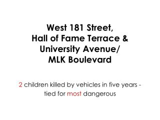 West 181 Street, Hall of Fame Terrace &  University Avenue/ MLK Boulevard