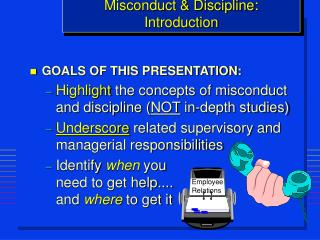 Misconduct & Discipline: Introduction