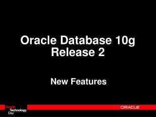 Oracle Database 10g  Release 2