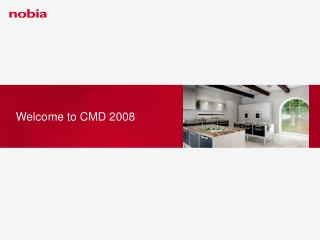 Welcome to CMD 2008