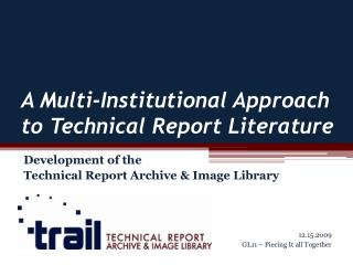 A Multi-Institutional Approach to Technical Report Literature