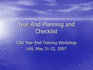 Year-End Planning and Checklist