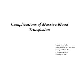 Complications of Massive Blood Transfusion