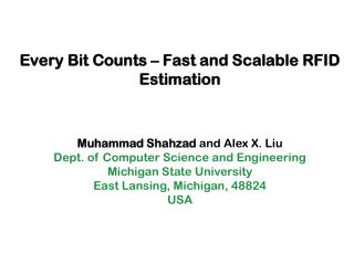 Every Bit Counts – Fast and Scalable RFID Estimation