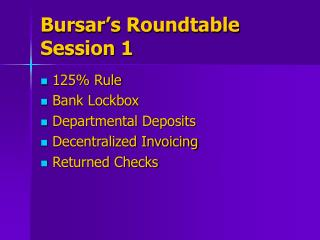 Bursar's Roundtable Session 1