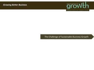 Growing Better Business