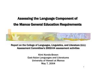 Assessing the Language Component of  the Manoa General Education Requirements