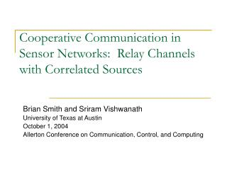 Cooperative Communication in Sensor Networks:  Relay Channels with Correlated Sources