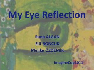 My Eye Reflection