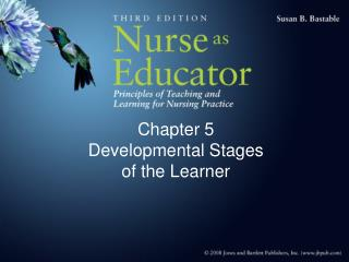 Chapter 5 Developmental Stages  of the Learner