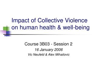 Impact of Collective Violence on human health & well-being