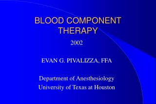 BLOOD COMPONENT THERAPY