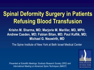 Spinal Deformity Surgery in Patients Refusing Blood Transfusion