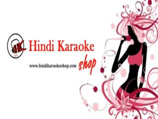 Hindi Karaoke Songs Download -TRACKS UPLOADED IN OCTOBER 201