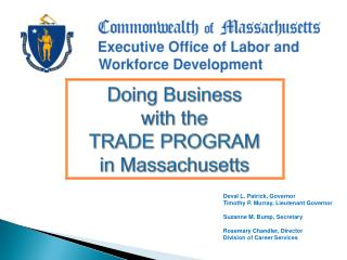 Doing Business  with the TRADE PROGRAM in Massachusetts