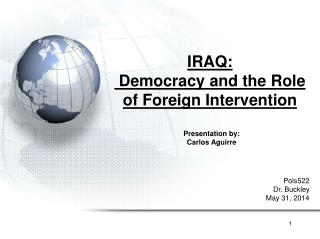 IRAQ:  Democracy and the Role of Foreign Intervention