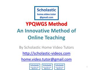 YPQWGS Method An Innovative Method of  Online Teaching