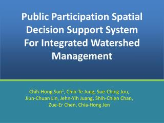Public Participation Spatial Decision Support System For Integrated Watershed Management