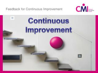 Feedback for Continuous Improvement