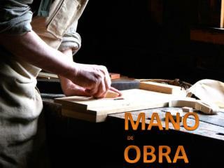 MANO OBRA