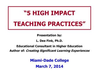 """""""5 HIGH IMPACT TEACHING PRACTICES"""""""