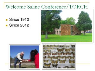 Welcome Saline Conference/TORCH