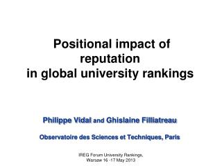 Positional impact  of reputation in global university rankings