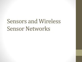 Sensors and Wireless Sensor Networks