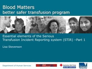 Blood Matters better safer transfusion program