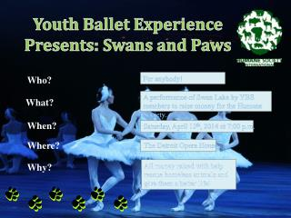 Youth Ballet Experience Presents: Swans and Paws