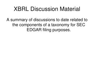 XBRL Discussion Material