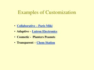 Examples of Customization