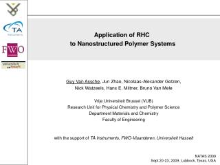 Application of RHC  to Nanostructured Polymer Systems