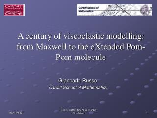 A century of viscoelastic modelling: from Maxwell to the eXtended Pom-Pom molecule