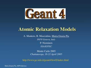 Atomic Relaxation Models