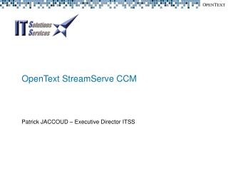 OpenText StreamServe CCM