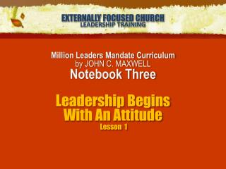 EXTERNALLY FOCUSED CHURCH LEADERSHIP TRAINING
