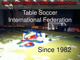 Table Soccer International Federation