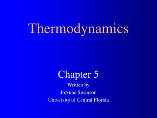 Chapter 5 Written by JoAnne Swanson University of Central Florida