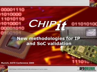 New methodologies for IP  and SoC validation
