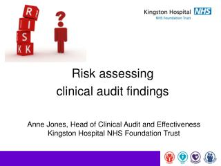 Risk assessing  clinical audit findings