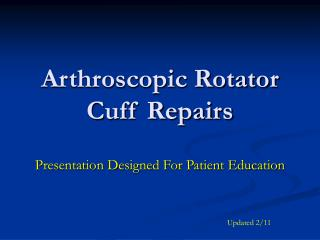 Arthroscopic Rotator Cuff Repairs