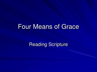 Four Means of Grace