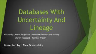 Databases  With Uncertainty And Lineage