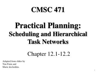 Practical Planning: Scheduling and Hierarchical Task Networks