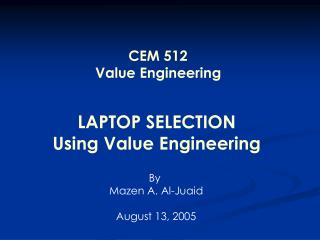 LAPTOP SELECTION Using Value Engineering