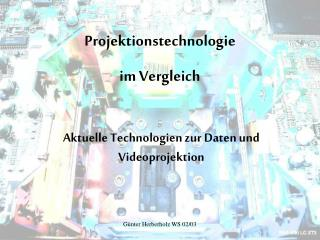 Projektionstechnologie  im Vergleich