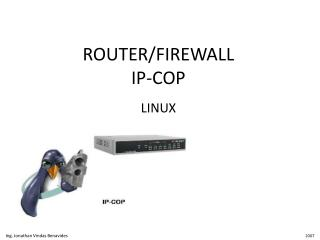 ROUTER/FIREWALL IP-COP